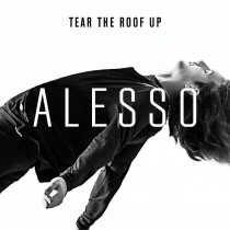 Alesso 'Tear The Roof Up' (Def Jam)