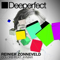 Reinier Zonneveld feat Aymar 'Colors' (Deeperfect)