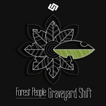 Forest People 'Graveyard Shift' (Tauten)