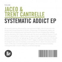 Jaceo & Trent Cantrelle 'Systematic Addict EP' (Toolroom)