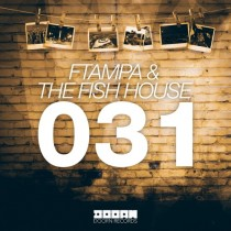 FTampa & The Fish House '031' (Doorn / Spinnin)