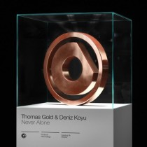 Thomas Gold & Deniz Koyu 'Never Alone' (Protocol)