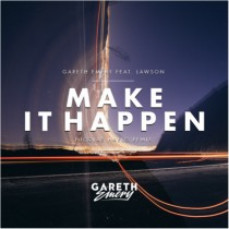 Gareth Emery 'Make It Happen' Nicolas Haelg remix (Garuda)