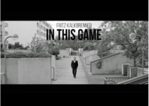 Fritz Kalkbrenner 'In This Game'