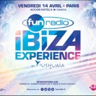 Line-up complet pour Fun Radio Ibiza Experience
